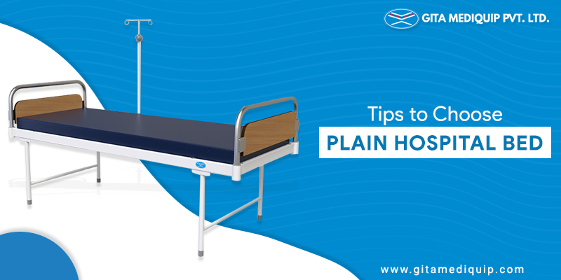 Tips to Choose Plain Hospital Bed