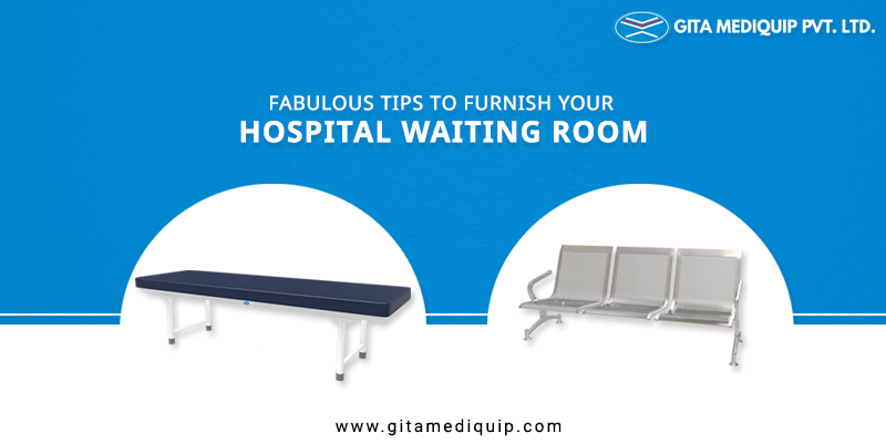 Tips to Furnish Your Hospital Waiting Room